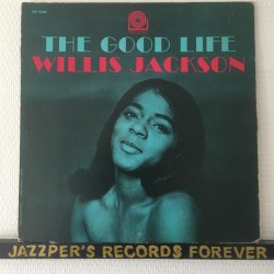 WIILLIS JACKSON THE GOOD LIFE